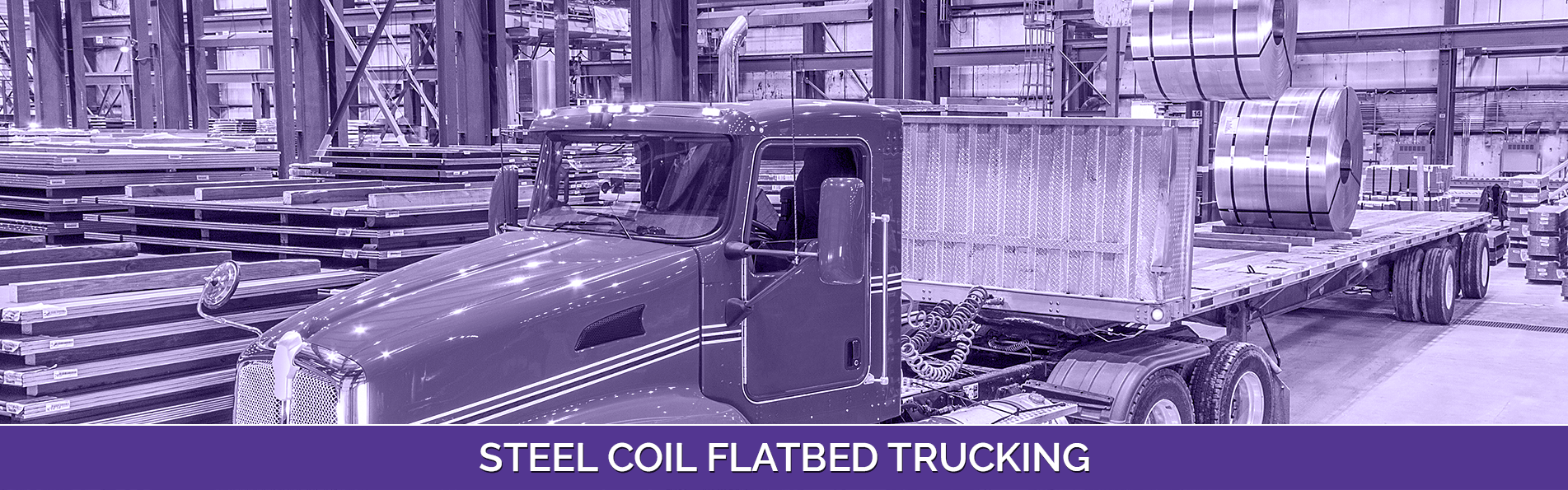 Steel Coil Flatbed Trucking and Transport