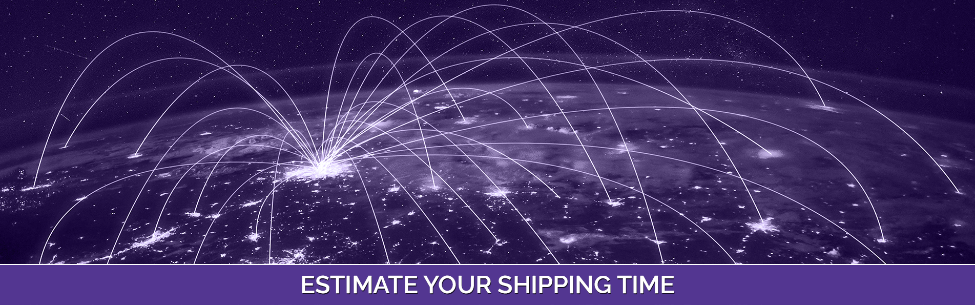 Estimate Your Shipping Time